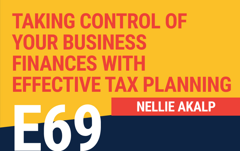 E69: Taking Control Of Your Business Finances With