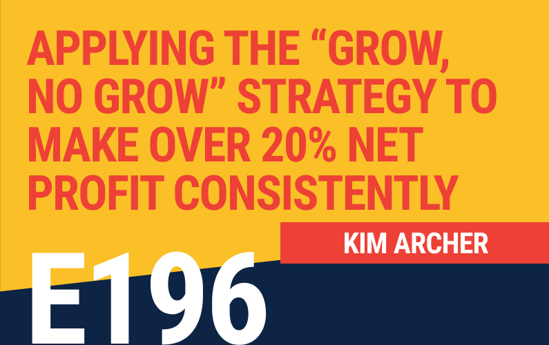 E196: Applying the Grow, No Grow Strategy to Make Over 20% Net Profit Consistently