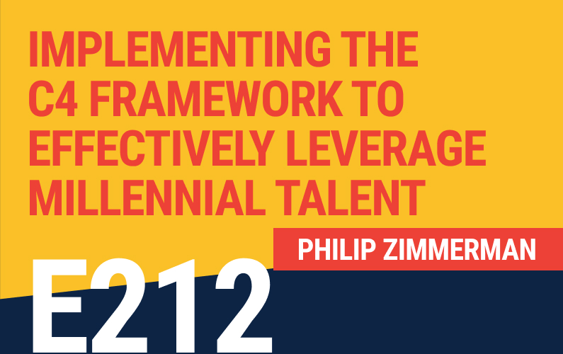 E212: Implementing the C4 Framework to Effectively Leverage Millennial Talent